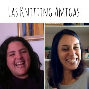 podcast las knitting amigas